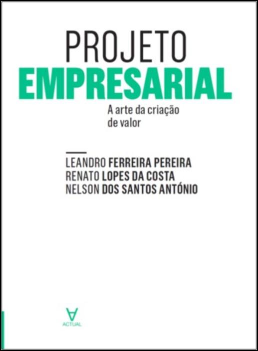 Projeto Empresarial- A arte de criação de valor