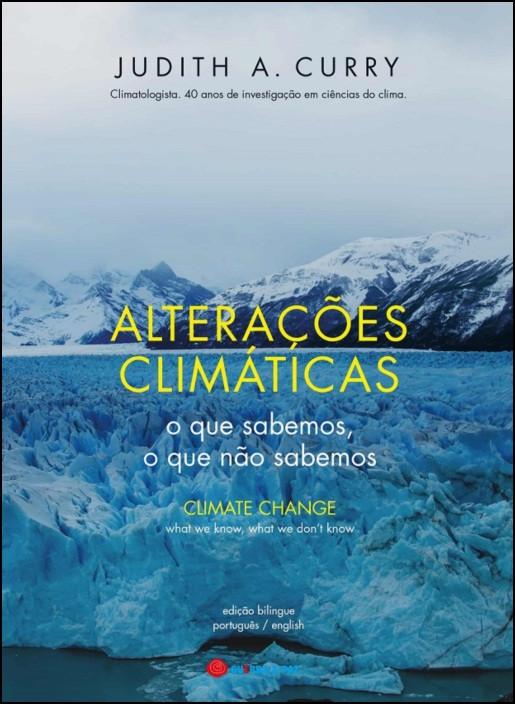 Alterações Climáticas - O que Sabemos, O que Não Sabemos
