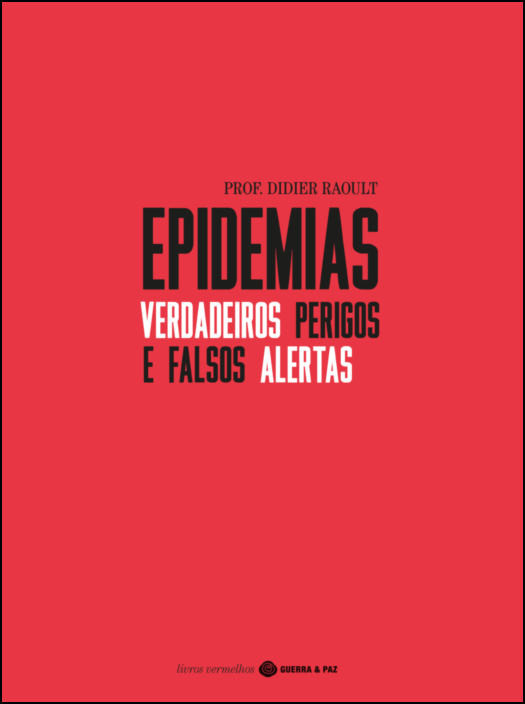 Epidemias - Verdadeiros Perigos e Falsos Alertas