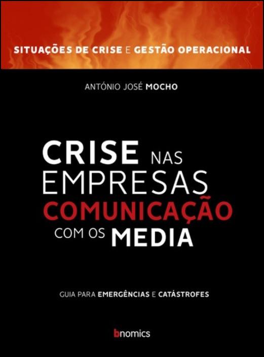 Crise nas Empresas - Comunicação Com os Media