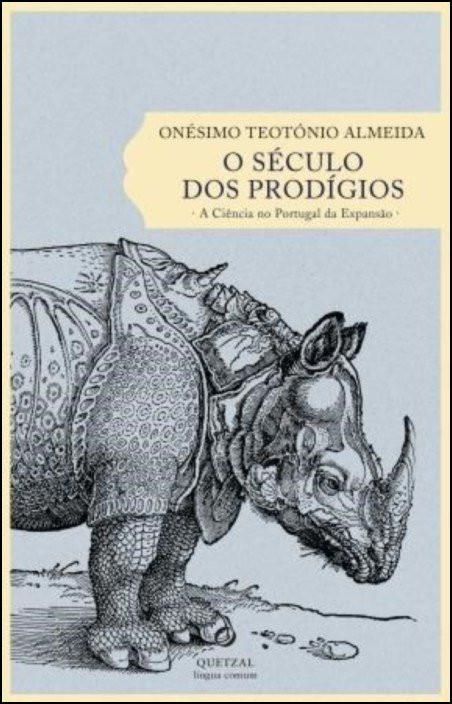 O Século dos Prodígios: a ciência no Portugal da Expansão
