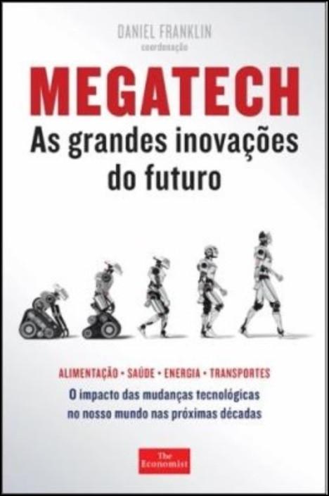 Megatech - As Grandes Inovações do Futuro