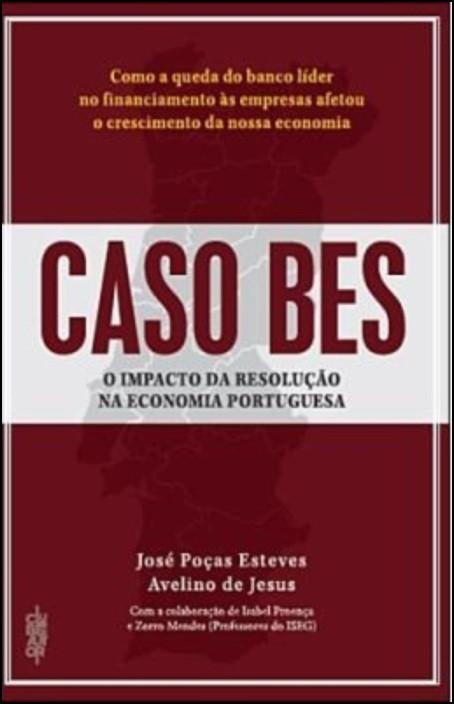 Caso BES - O Impacto da Resolução na Economia Portuguesa