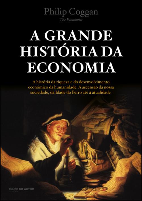 A Grande História da Economia