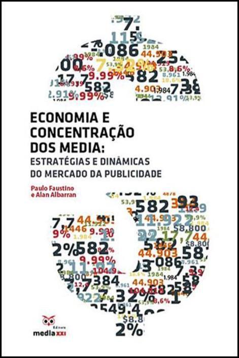 Economia e Concentração dos Media