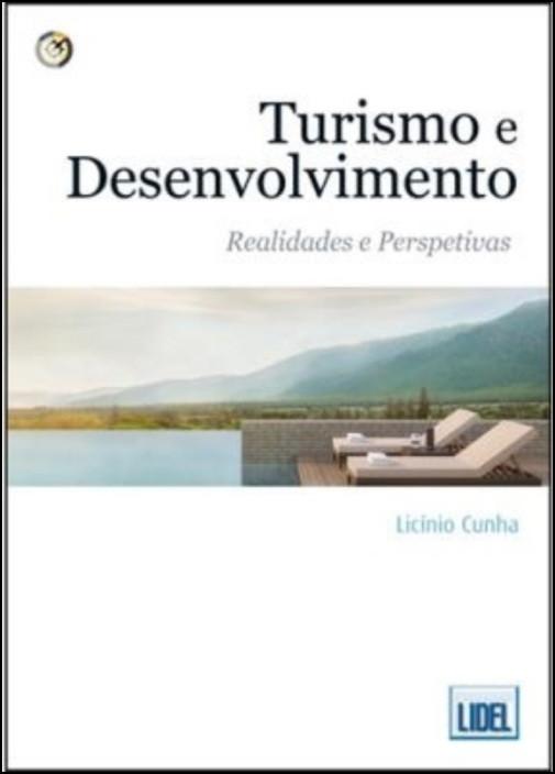 Turismo e Desenvolvimento - Realidades e Perspetivas