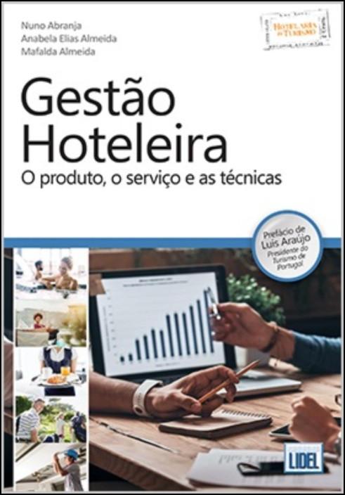 Gestão Hoteleira - O produto, o serviço e as técnicas