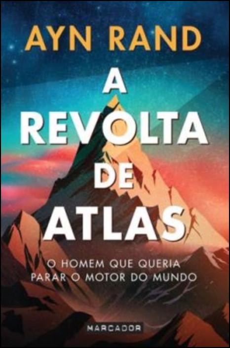 A Revolta de Atlas - 1.º Volume