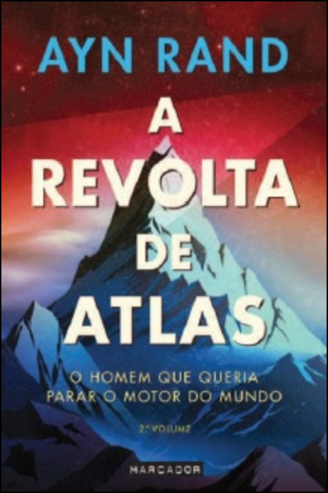 A Revolta de Atlas - 2.º Volume