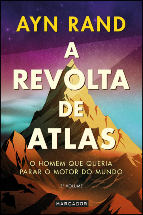 A Revolta de Atlas - 3.º Volume