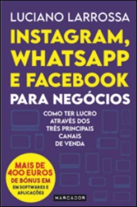 Instagram, Whatsapp e Facebook Para Negócios