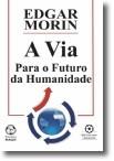 A VIA - Para o Futuro da Humanidade