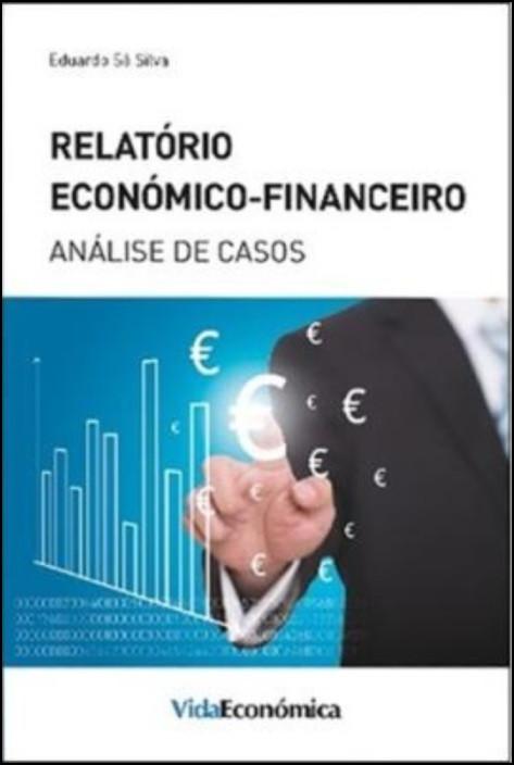 Relatório Económico-Financeiro - Análise de Casos