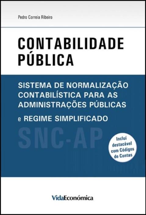 Contabilidade Pública SNC para as Administrações Públicas e Regime Simplificado