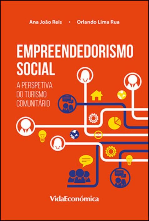 Empreendedorismo Social- A Perspetiva do Turismo Comunitário