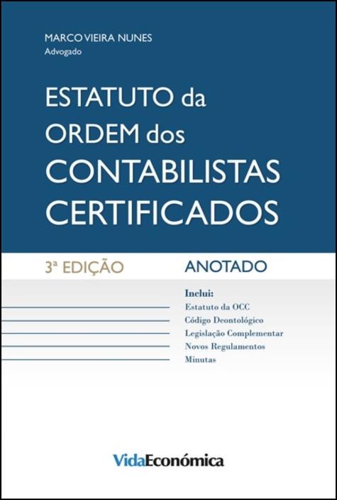 Estatuto da Ordem dos Contabilistas Certificados - Anotado