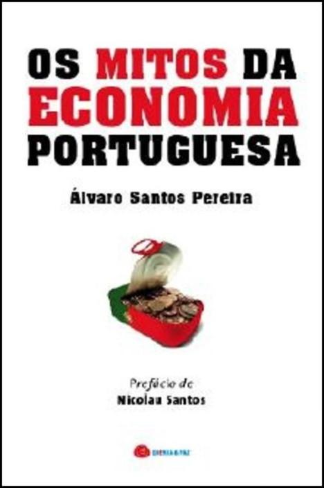 Os Mitos da Economia Portuguesa