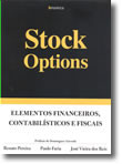 Stock Options - Elementos Financeiros, Contabilísticos e Fiscais