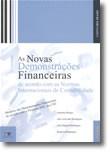 As Novas Demonstrações Financeiras de acordo com as Normas Internacionais de Contabilidade