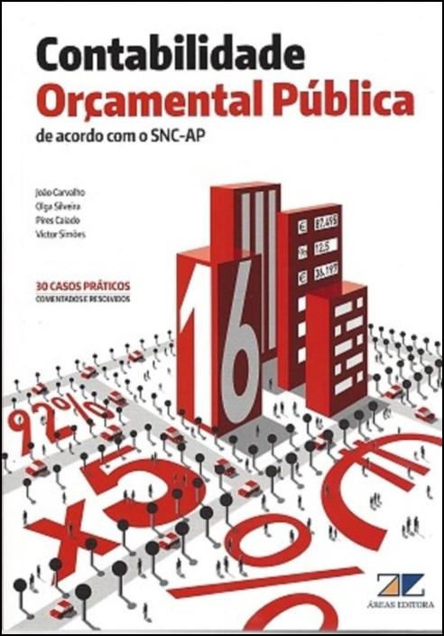 Contabilidade Orçamental Pública - De Acordo com o SNC-AP