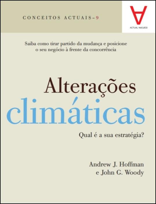 Alterações Climáticas - Qual é a sua estratégia?