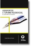 Aeroportos e Turismo Residencial