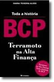Terramoto BCP - Toda a história