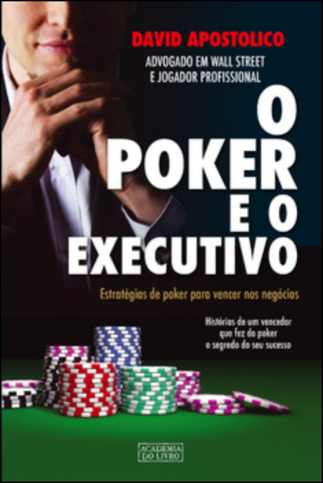 O Poker e o Executivo