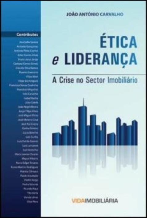 Ética e Liderança - A Crise no Sector Imobiliário
