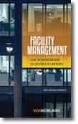 Facility Management - Uma nova realidade na gestão de edifícios
