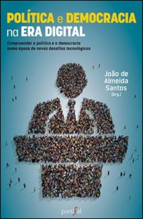 Política e Democracia na Era Digital