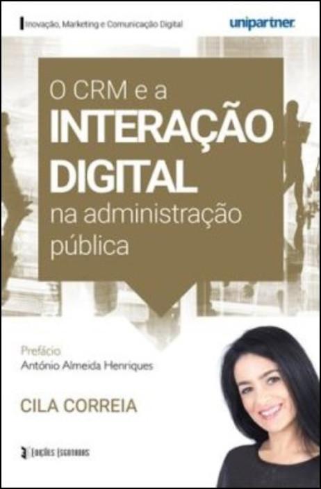 O CRM e a Interação Digital na Administração Pública