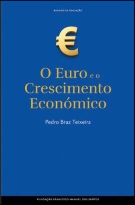 O Euro e o Crescimento Económico