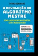 A Revolução do Algoritmo Mestre
