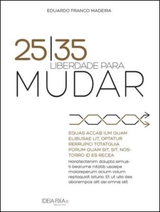 25|35 Liberdade para Mudar