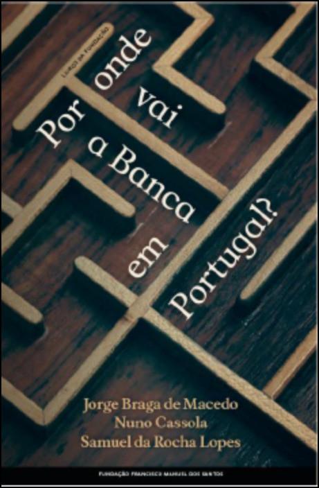 Por Onde vai a Banca em Portugal?