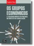 Os Grupos Economicos e o Desenvolvimento em Portugal no Contexto da Globalização