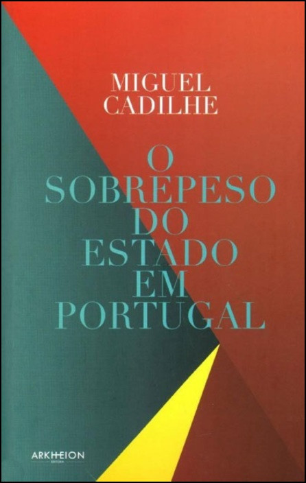 O Sobrepeso do Estado em Portugal