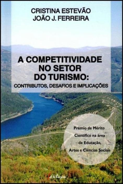 A Competitividade no Setor do Turismo