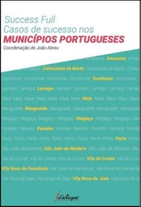 Success Full, casos de sucesso nos Municípios Portugueses