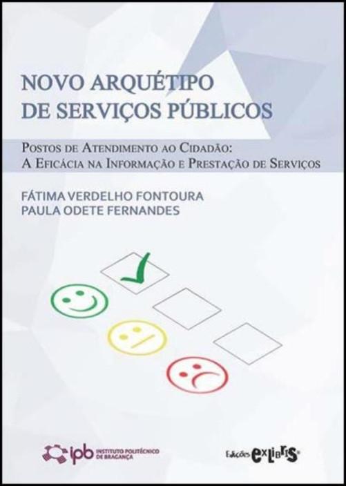 Novo Arquétipo de Serviços Públicos: postos de atendimento ao cidadão