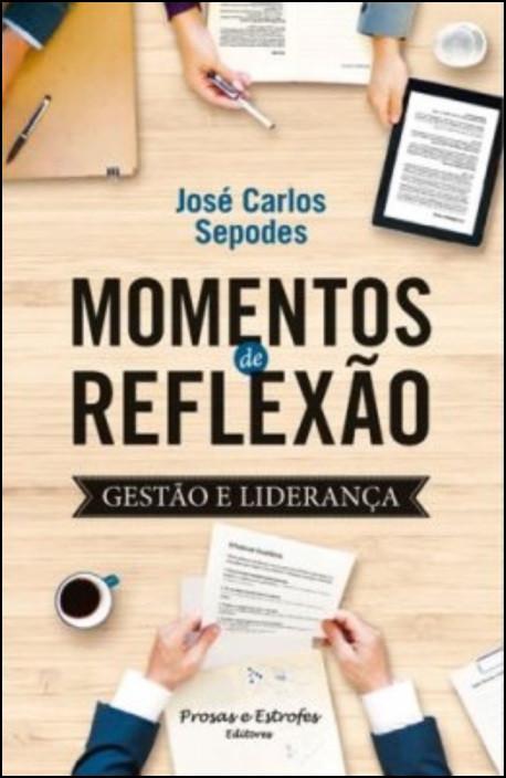 Momentos de Reflexão: gestão e liderança