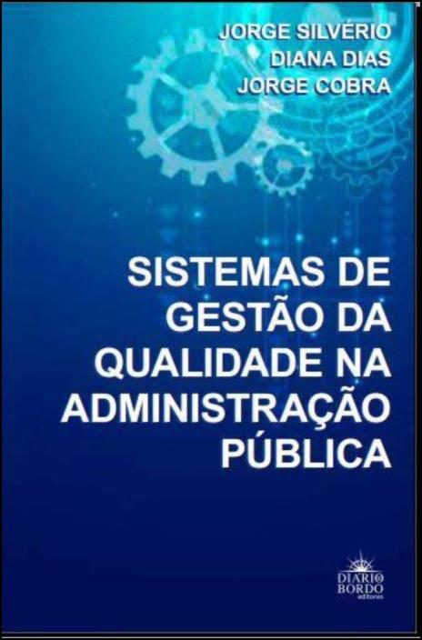 Sistemas De Gestão Da Qualidade Na Administração Pública